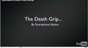 BlackBerry Death Grip Lineup (Video)